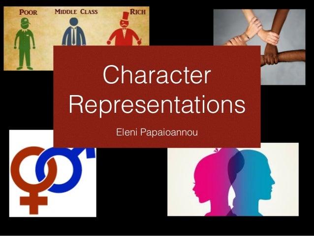 Character Representations Eleni Papaioannou