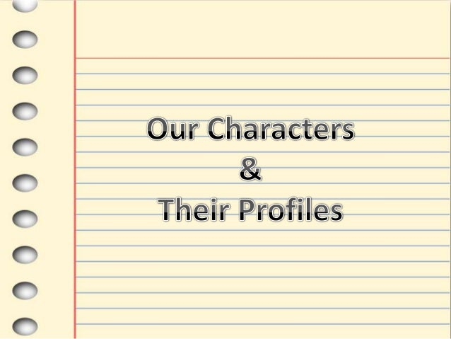 The characters that are seen in our film trailer, are generally the maincharacters in the film. There has been use of unim...