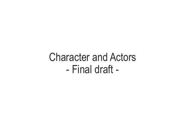 Character and Actors - Final draft -