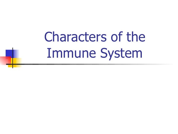 Characters of the Immune System