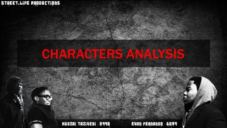 CHARACTERS ANALYSIS<br />