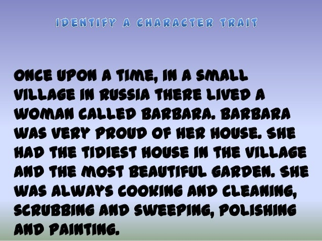 Once upon a time, in a small village in Russia there lived a woman called Barbara. Barbara was very proud of her house. Sh...