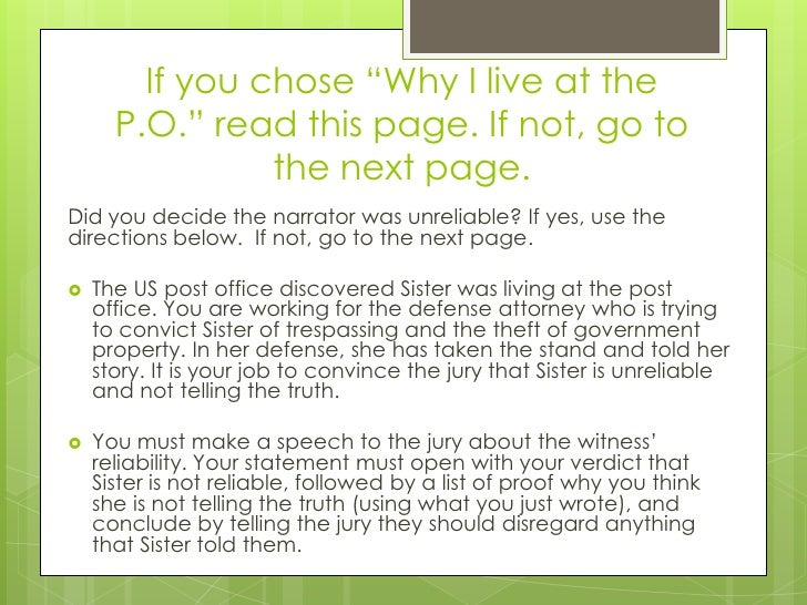 why i live at the p o Why i live at the po is absolutely hilarious women quarrels are something most families wish they could have the immense luxury to dispense of the gossip full of lies, the meanness, and the insults.