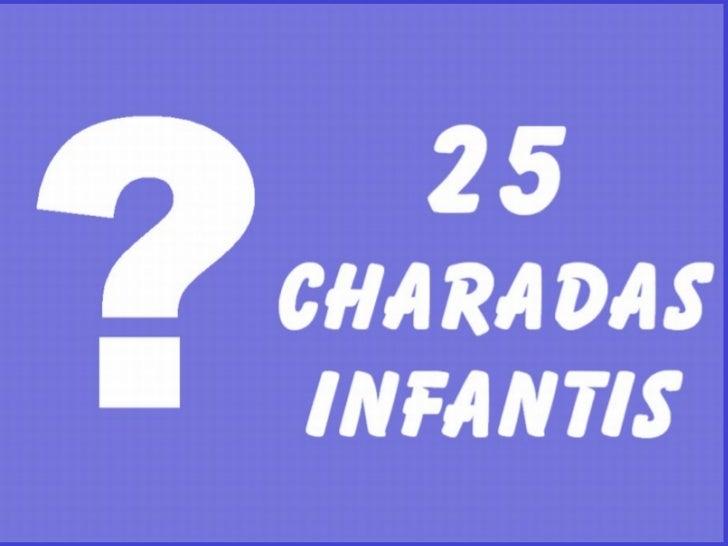 25  Charadas Infantis ?