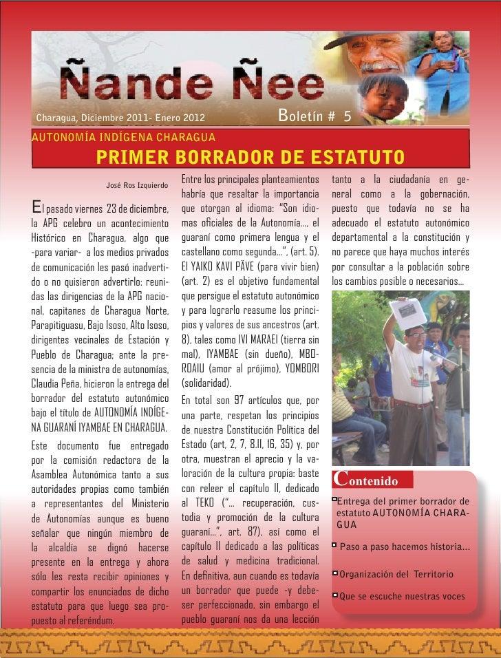 Charagua, Diciembre 2011- Enero 2012                               Boletín # 5AUTONOMÍA INDÍGENA CHARAGUA                 ...