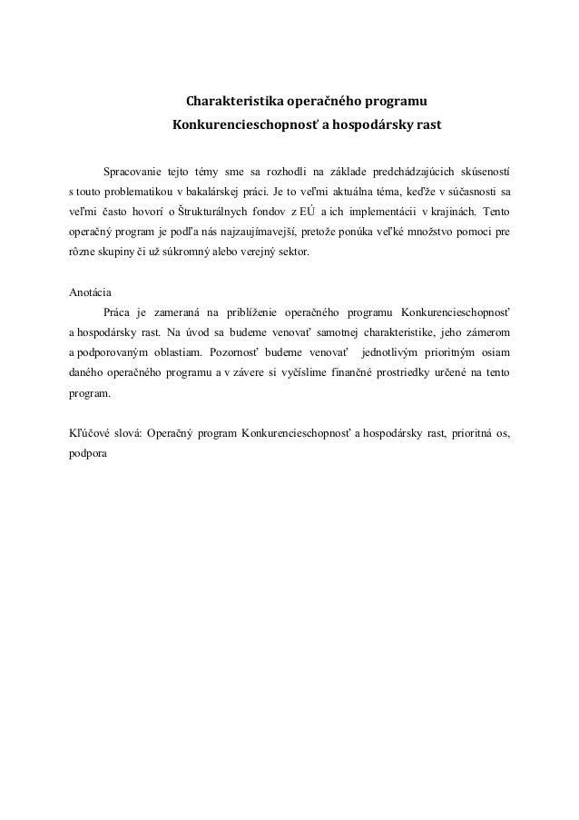 Charakteristika operačného programu                     Konkurencieschopnosť a hospodársky rast       Spracovanie tejto té...