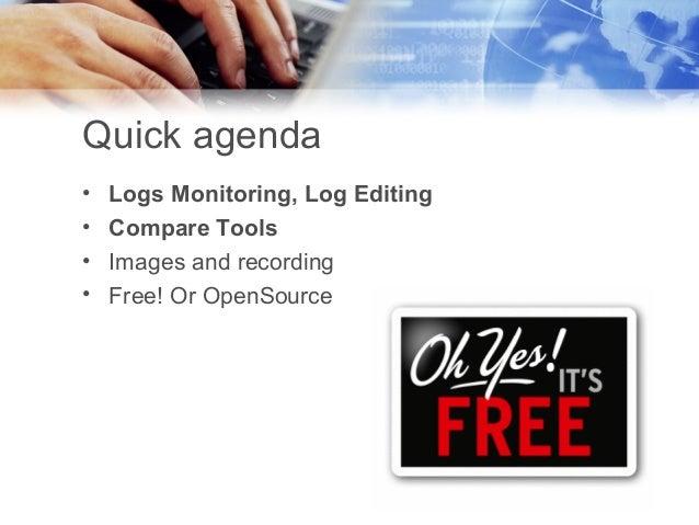Free log monitoring, comparing and screen tools