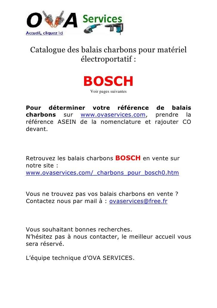 Catalogue des balais charbons pour matériel                électroportatif :                      BOSCH                   ...