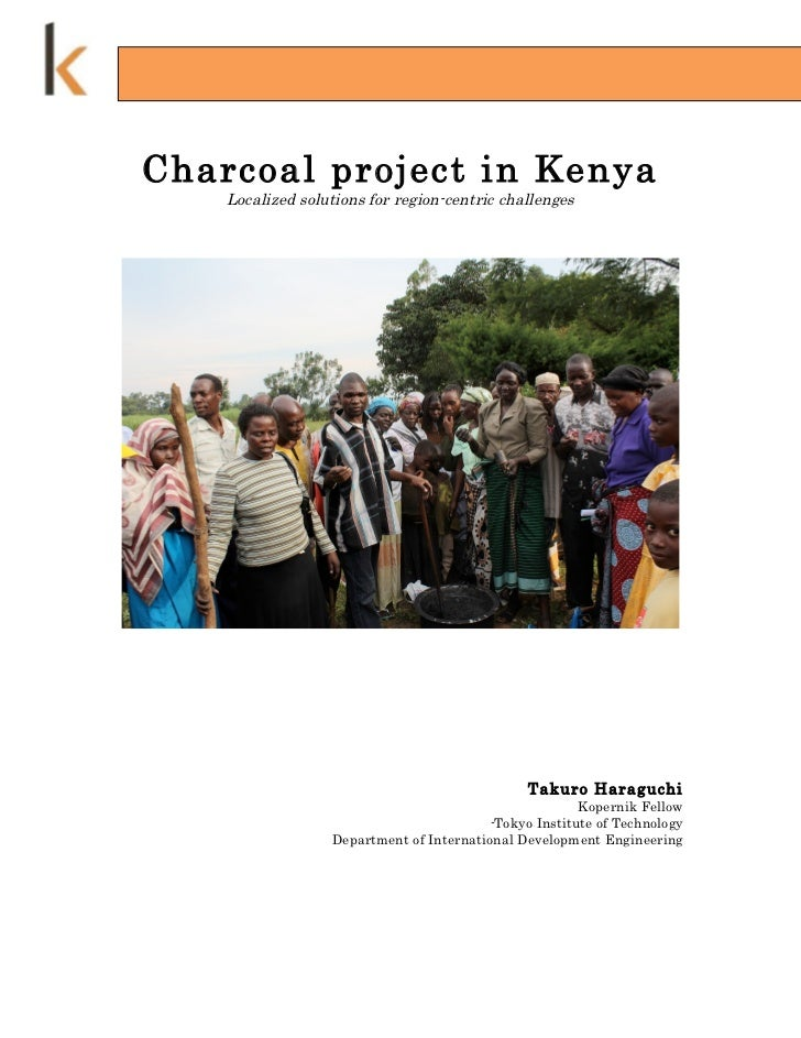 Charcoal project in Kenya    Localized solutions for region-centric challenges                                            ...