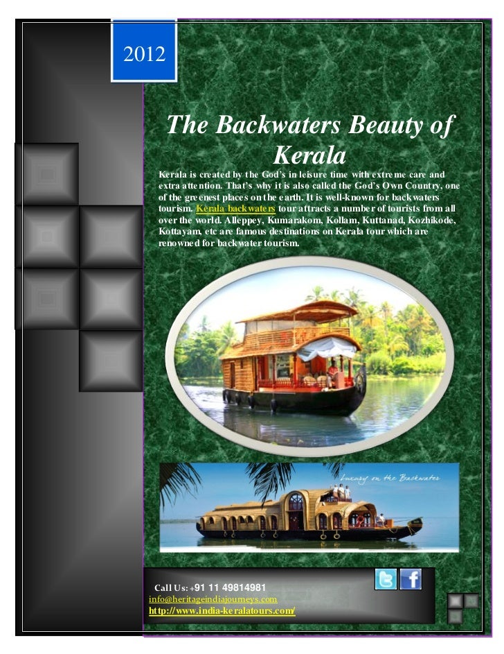 The Beauty of Backwaters2012       The Backwaters Beauty of               Kerala    Kerala is created by the God's in leis...