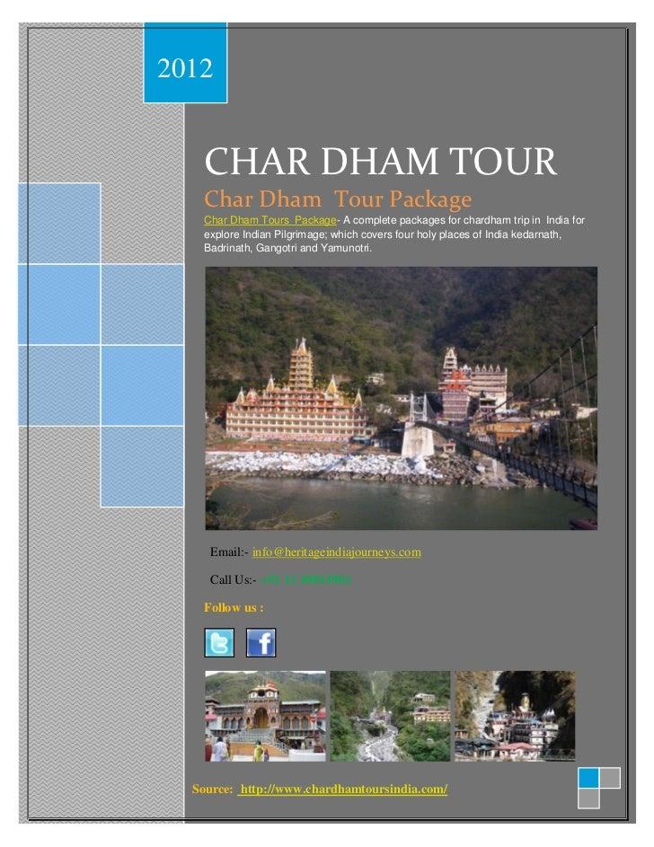 2012   CHAR DHAM TOUR   Char Dham Tour Package   Char Dham Tours Package- A complete packages for chardham trip in India f...