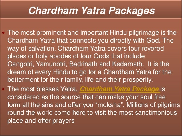 Chardham Yatra Packages The most prominent and important Hindu pilgrimage is the  Chardham Yatra that connects you direct...
