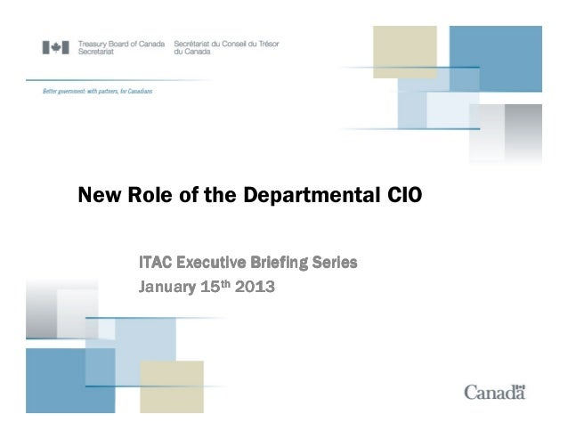 New Role of the Departmental CIO     ITAC Executive Briefing Series     January 15th 2013