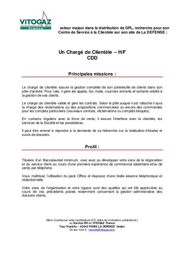 acteur majeur dans le distribution de GPL, recherche pour son Centre de Service à la Clientèle sur son site de La DEFENSE ...