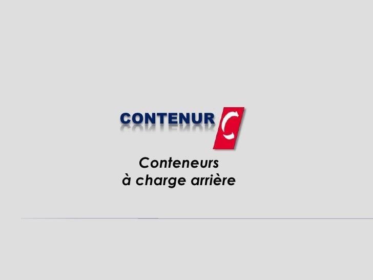 CONTENUR  Conteneursà charge arrière