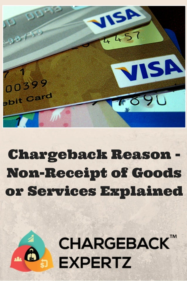 Chargeback Reason Non-Receipt Of Goods Or Services Explained