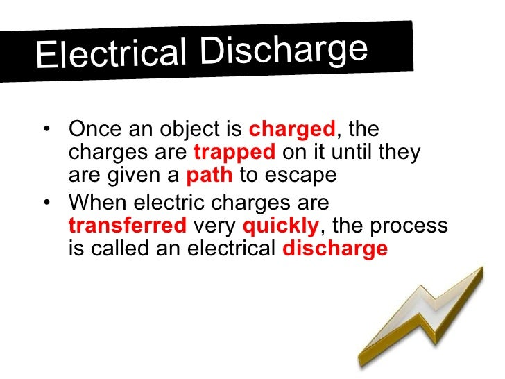 <ul><li>Once an object is  charged , the charges are  trapped  on it until they are given a  path  to escape </li></ul><ul...