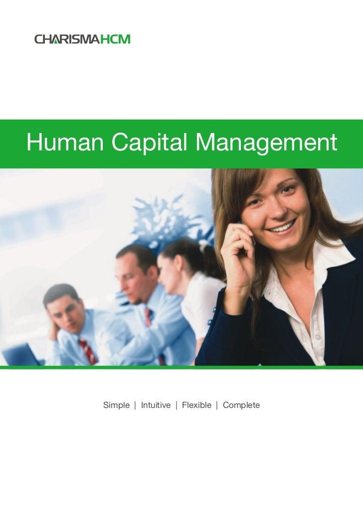 Human Capital Management     Simple | Intuitive | Flexible | Complete