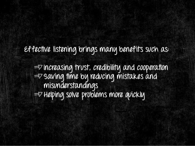 There are 3 reasons Whg people fail TO listen well:   = i7 Listening reepires effort