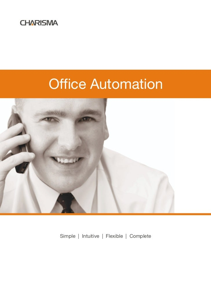Office Automation Simple | Intuitive | Flexible | Complete