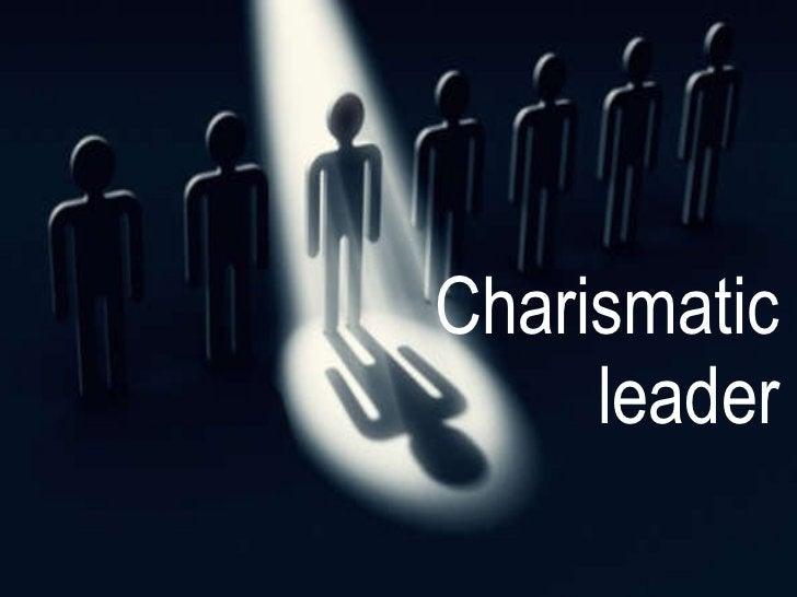 Charismatic leader