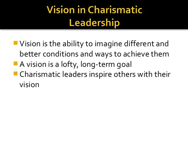leadership and charismatic leaders Charismatic leadership is that kind of leadership where followers made attributions of heroic or extraordinary leadership abilities when they observe certain behavior charismatic leaders inspire lots of enthusiasm in their terms and are very energetic in driving others forward.