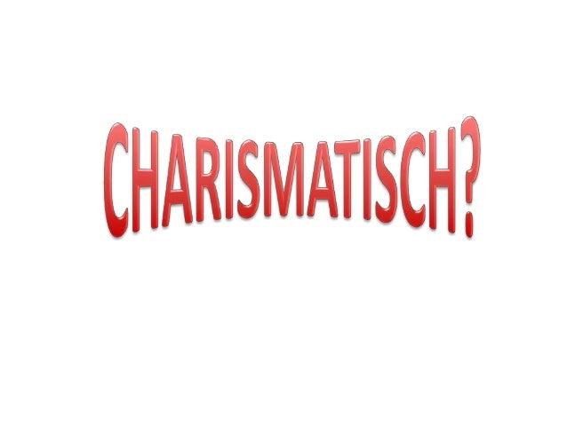 De charismatische beweging iseen beweging in het christendomdie wordt gekenmerkt door eengrote nadruk op persoonlijk geloo...
