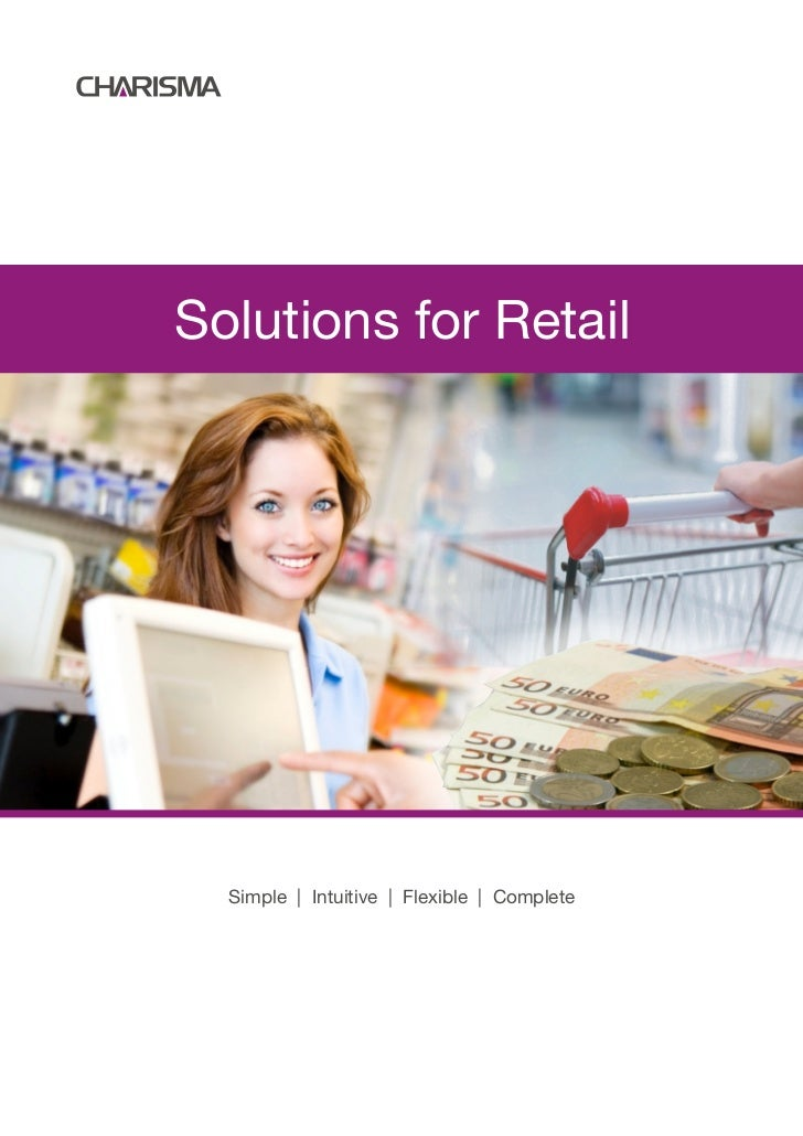 Solutions for Retail  Simple | Intuitive | Flexible | Complete