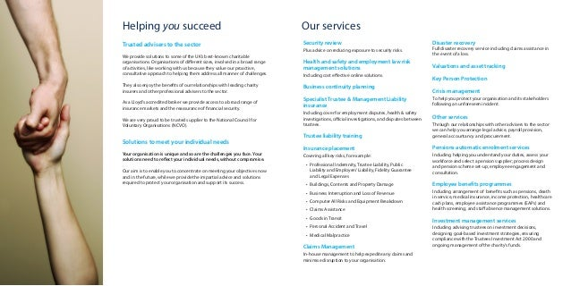 Helping you succeed Trusted advisers to the sector We provide solutions to some of the UK's best-known charitable organisa...