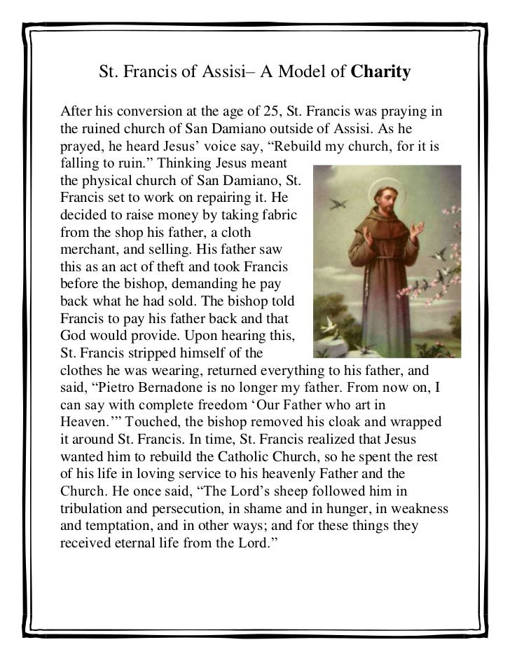 St. Francis of Assisi– A Model of Charity<br />385762595758000After his conversion at the age of 25, St. Francis was prayi...