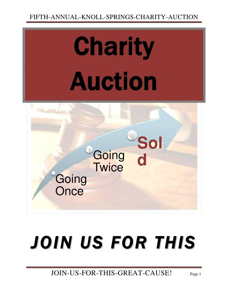 Charity Auction<br />JOIN US FOR THIS<br />GREAT CAUSE!<br />Do you have any new or like-new items or antiques packed away...