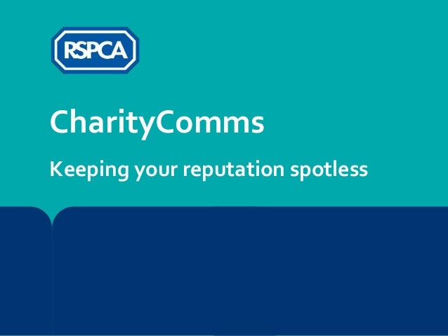 CharityComms Keeping your reputation spotless