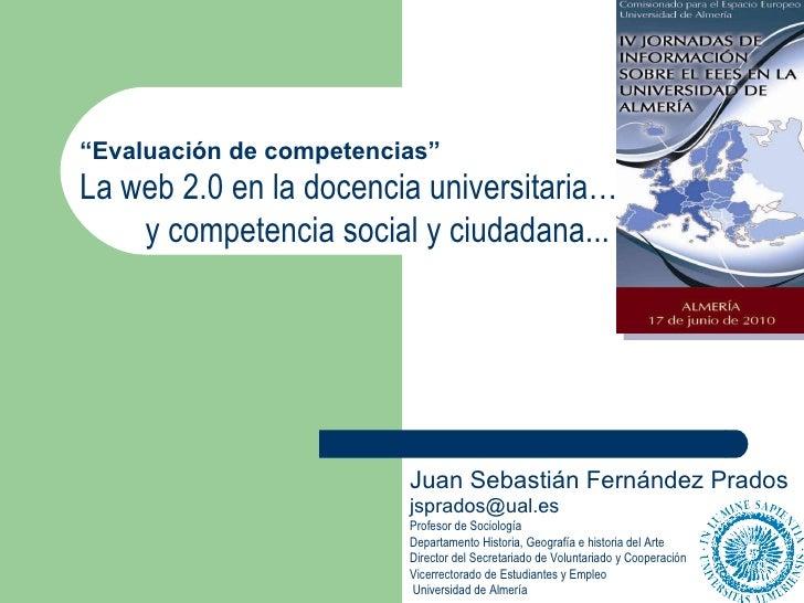 Juan Sebastián Fernández Prados [email_address] Profesor de Sociología  Departamento Historia, Geografía e historia del Ar...