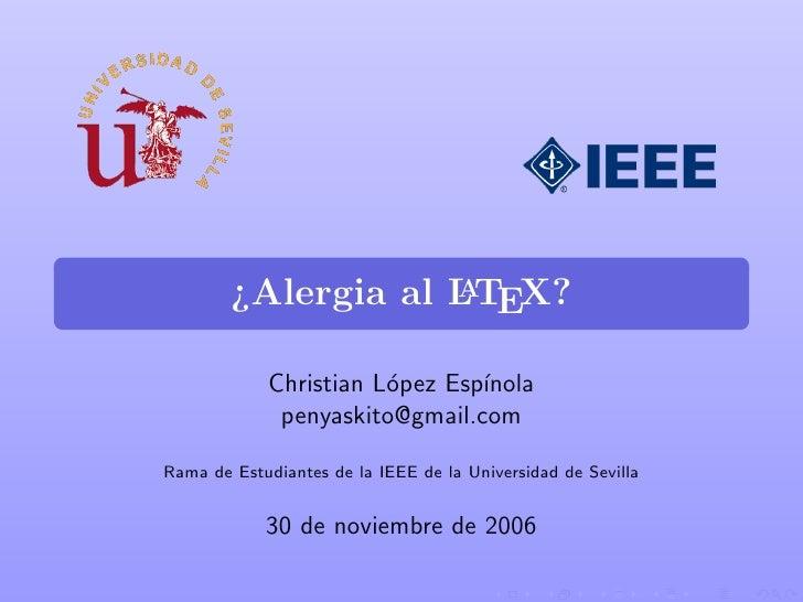 ¿Alergia al LTEX?                     A               Christian L´pez Esp´                        o       ınola           ...