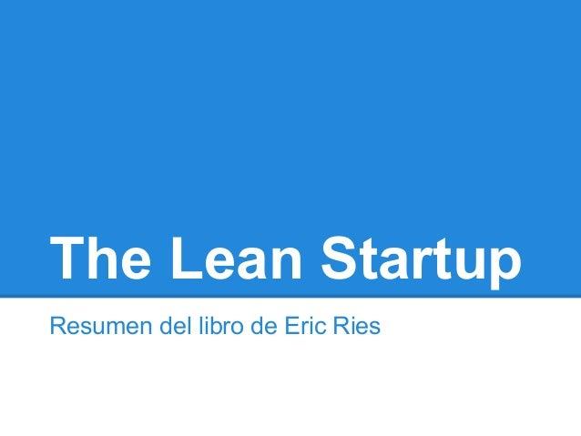 The Lean StartupResumen del libro de Eric Ries