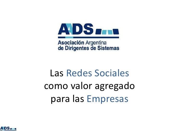 Las Redes Socialescomo valor agregado para las Empresas
