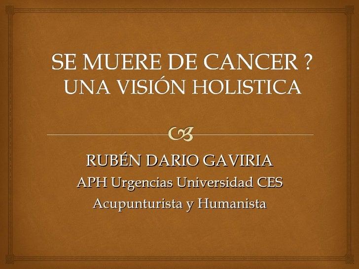 RUBÉN DARIO GAVIRIA APH Urgencias Universidad CES Acupunturista y Humanista
