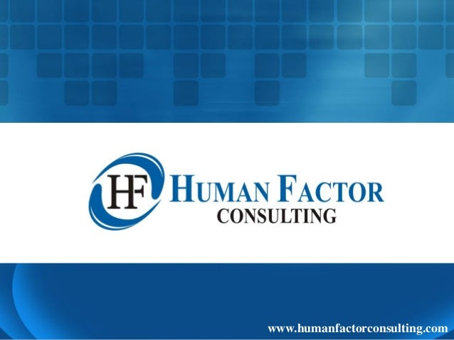 Human Factor Consulting www.humanfactorconsulting.com