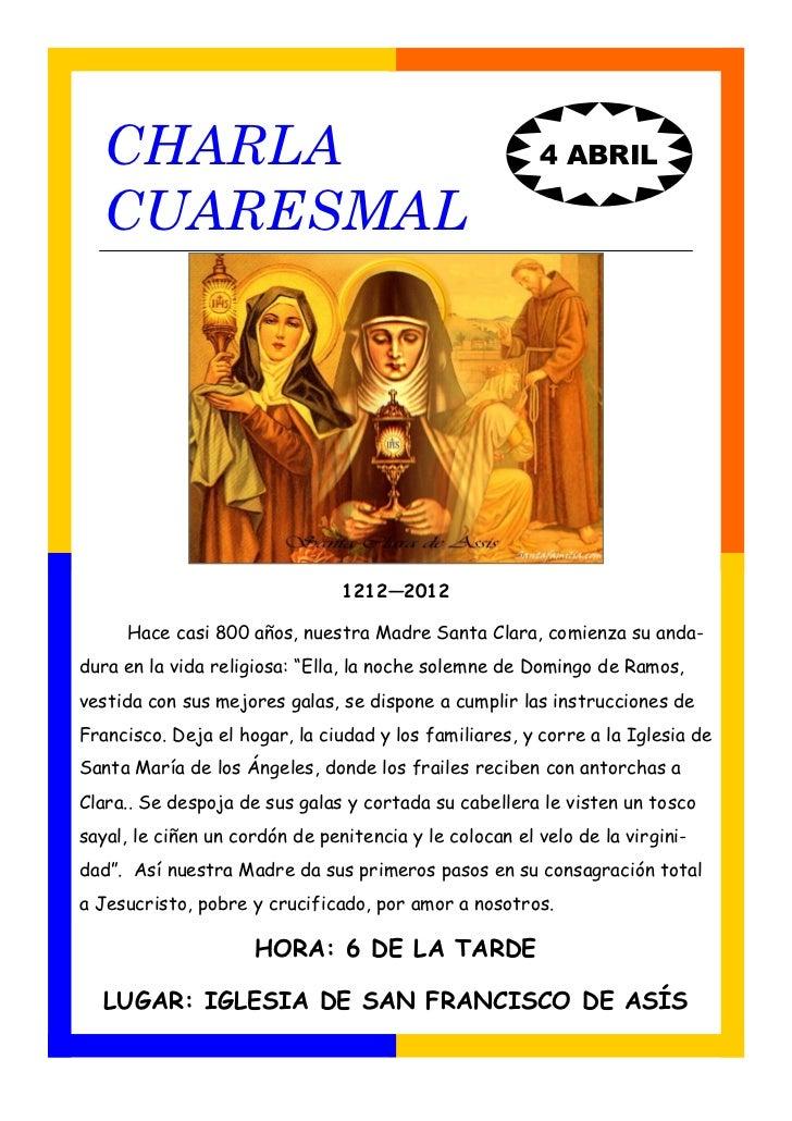 CHARLA                                                4 ABRIL  CUARESMAL                                1212—2012     Hace...