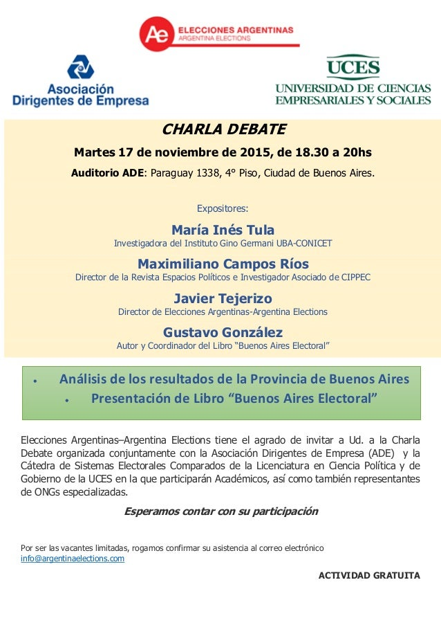 CHARLA DEBATE Martes 17 de noviembre de 2015, de 18.30 a 20hs Auditorio ADE: Paraguay 1338, 4° Piso, Ciudad de Buenos Aire...