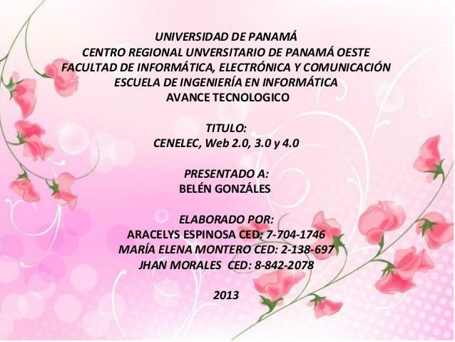 UNIVERSIDAD DE PANAMÁCENTRO REGIONAL UNVERSITARIO DE PANAMÁ OESTEFACULTAD DE INFORMÁTICA, ELECTRÓNICA Y COMUNICACIÓNESCUEL...