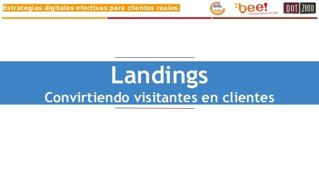Estrategias digitales efectivas para clientes reales. Landings Convirtiendo visitantes en clientes