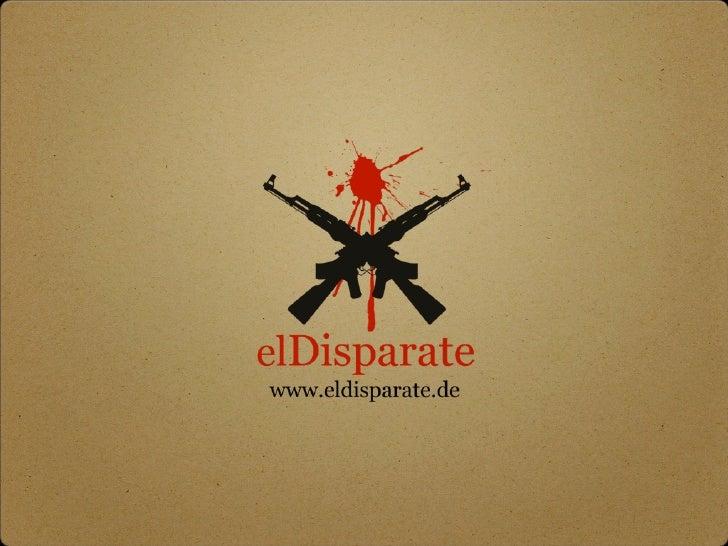 elDisparate es una iniciativa que pretendemostrar con claridad el opaco mercado delas armas, el gran disparate del comerci...