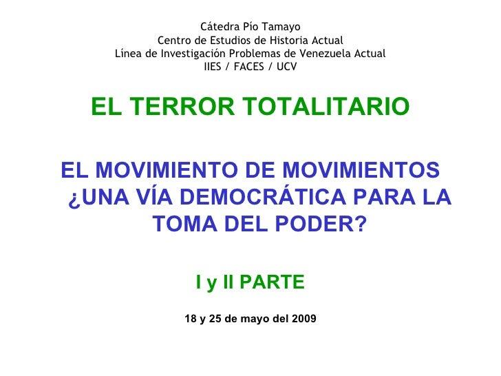 Cátedra Pío Tamayo Centro de Estudios de Historia Actual Línea de Investigación Problemas de Venezuela Actual IIES / FACES...