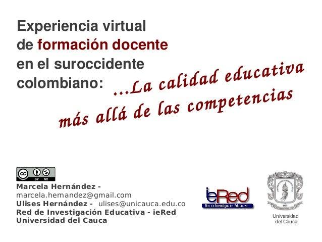 Experiencia virtualde formación docenteen el suroccidente                                  deduc at i vacolombiano: . . L...
