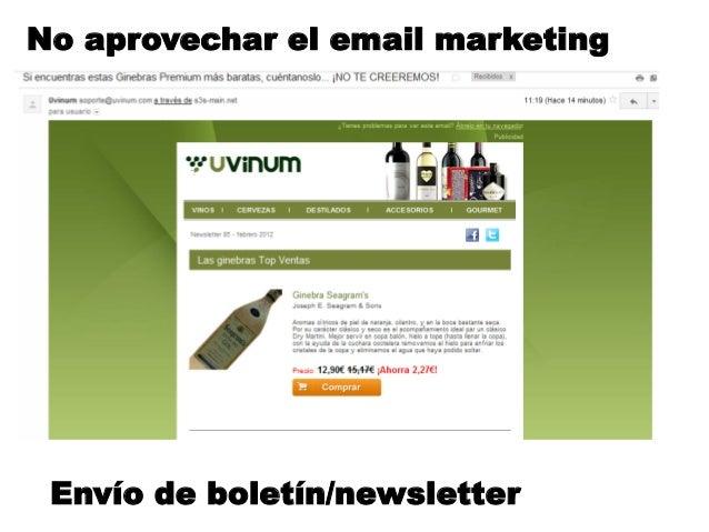 No aprovechar el email marketing Envío de boletín/newsletter
