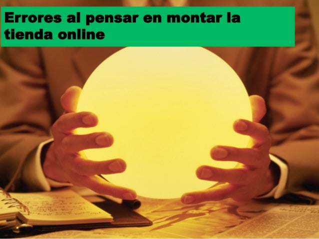 Errores al pensar en montar latienda online