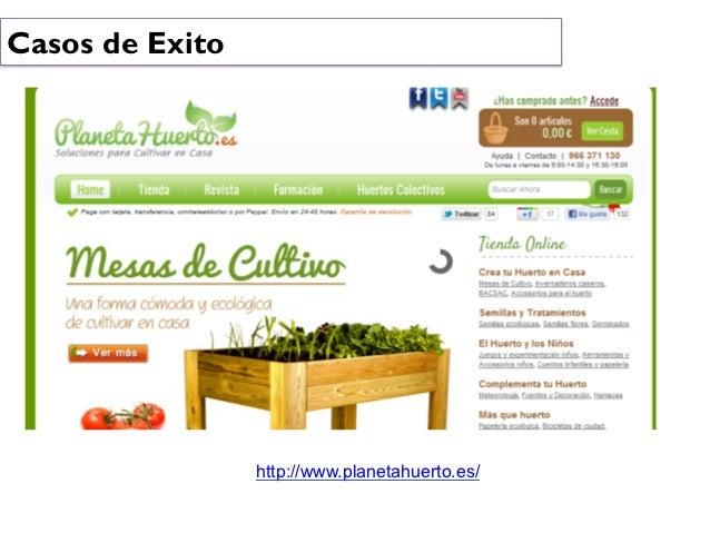 Casos de Exito                 http://www.planetahuerto.es/