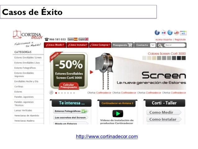 Casos de Éxito                 http://www.cortinadecor.com