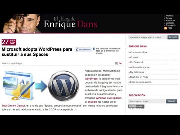 • Blogs/Website: Wordpress• Redes Sociales: Facebook y Twitter•